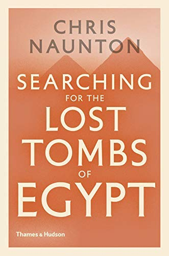 chris-naunton-searching-for-the-lost-tombs-of-egypt