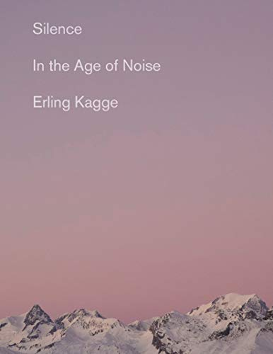 erling-kagge-silence-in-the-age-of-noise