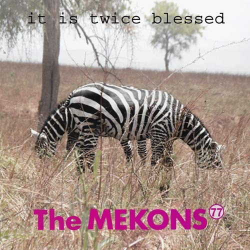 mekons-77-it-is-twice-blessed-