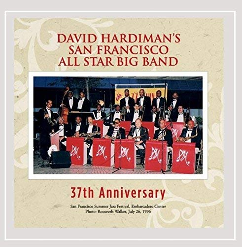 David San Francisco A Hardiman 37th Anniversary