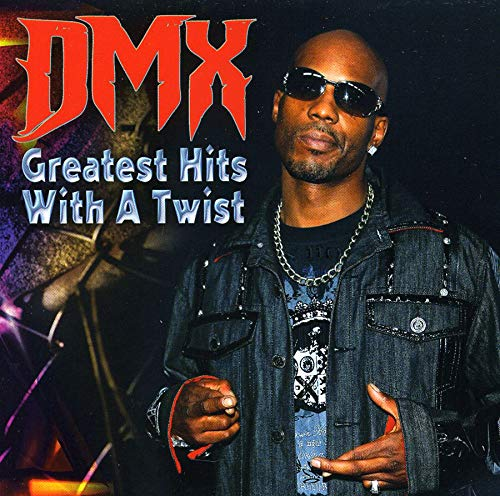 Dmx Greatest Hits With A Twist