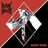 Blade Killer High Risk