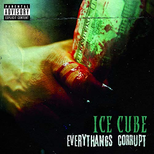 Ice Cube Everythangs Corrupt