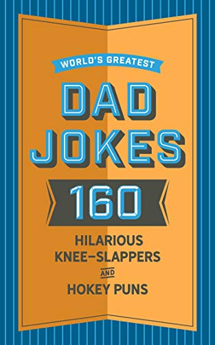 john-brueckner-worlds-greatest-dad-jokes-200-hilariously-hokey-knee-slappers-and-puns