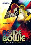 Beside Bowie The Mick Ronson Story Beside Bowie The Mick Ronson Story