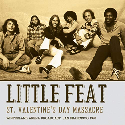 Little Feat St. Valentine's Day Massacre