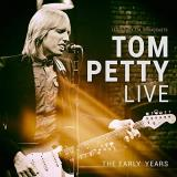 Tom Petty Live The Early Years