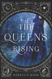 Rebecca Ross The Queen's Rising