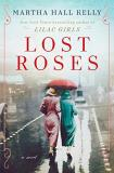 Martha Hall Kelly Lost Roses