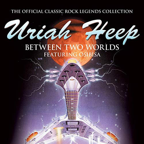 Uriah Heep Between Two Worlds