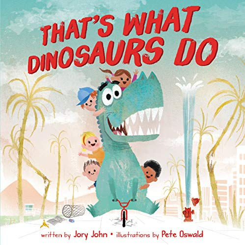jory-john-thats-what-dinosaurs-do