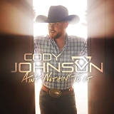 Cody Johnson Ain't Nothin' To It