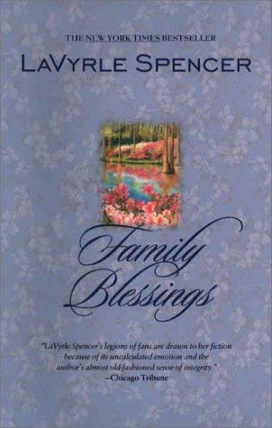 Lavyrle Spencer Family Blessings