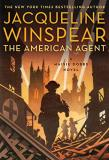 Jacqueline Winspear The American Agent A Maisie Dobbs Novel
