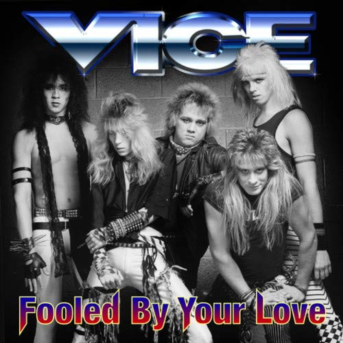Vice Fooled By Your Love