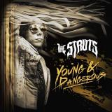 The Struts Young & Dangerous