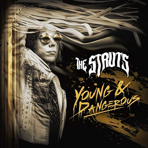 the-struts-young-dangerous