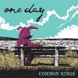 Common Kings One Day Picture Disc