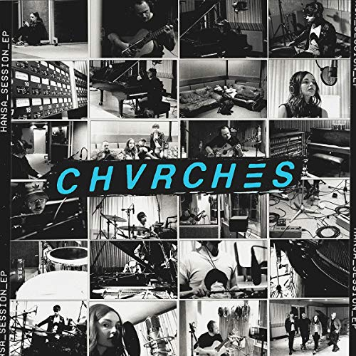 chvrches-hansa-session-ep