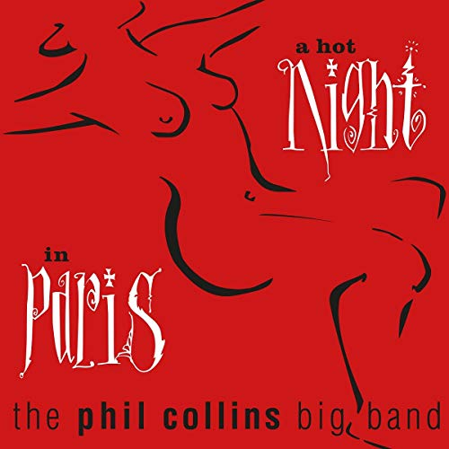The Phil Collins Big Band/A Hot Night In Paris