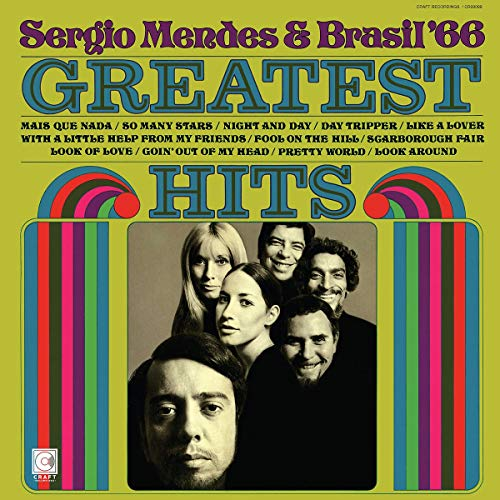Sergio Mendes & Bras Greatest Hits