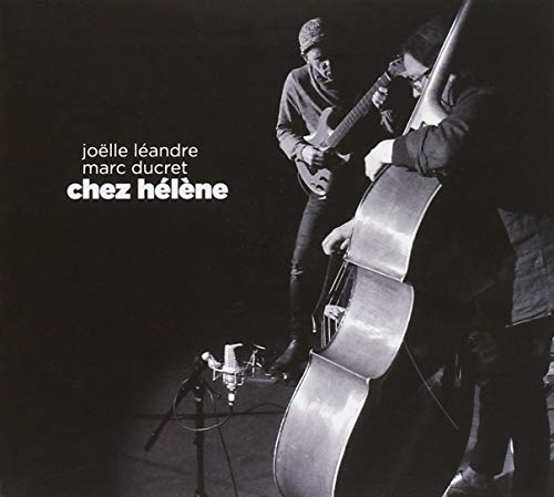 Marc Ducret/Chez Helene