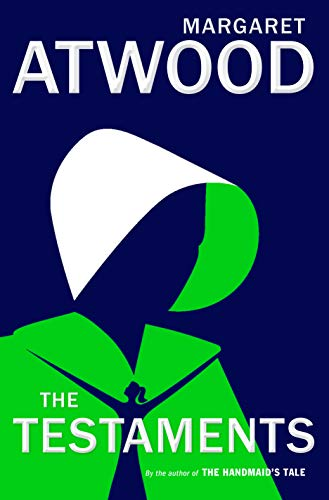 Margaret Atwood The Testaments The Sequel To The Handmaid's Tale