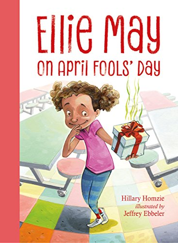 Hillary Homzie Ellie May On April Fools' Day