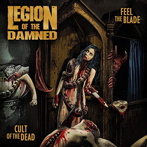 Legion Of The Damned Feel The Blade Cult Of The Dead