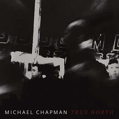 Michael Chapman True North (red Wine Vinyl)