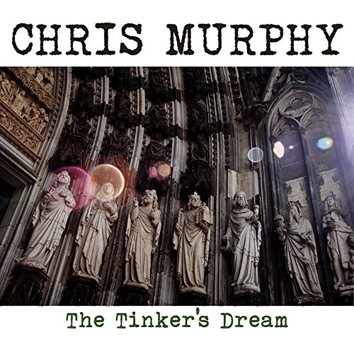 chris-murphy-the-tinkers-dream