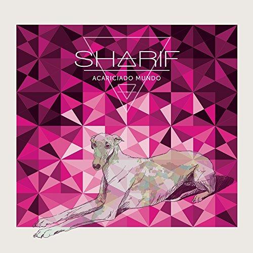 Sharif/Acariciado Mundo@Explicit Version