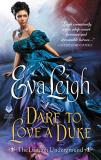 Eva Leigh Dare To Love A Duke The London Underground