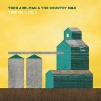 todd-adelman-the-country-mile-time-will-tell