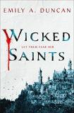 Emily A. Duncan Wicked Saints
