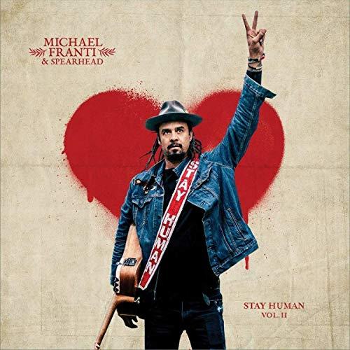 Michael Franti & Spearhead/Stay Human Vol. Ii