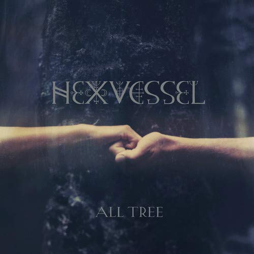 Hexvessel/All Tree