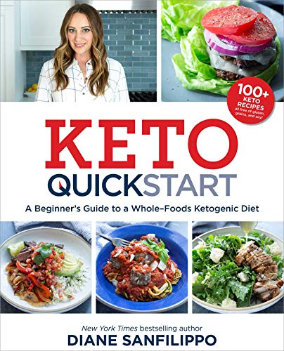 diane-sanfilippo-keto-quick-start-a-beginners-guide-to-a-whole-foods-ketogenic-die