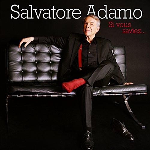 Salvatore Adamo/Si Vous Saviez
