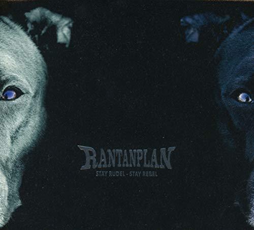 Rantanplan/Stay Rudel - Stay Rebel