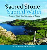 Carolyn Brigit Flynn Sacred Stone Sacred Water Women Writers And Artists Encounter Ireland