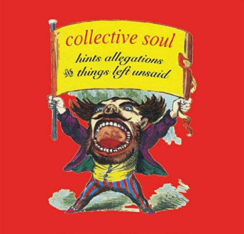 Collective Soul Hints Allegations And Things L