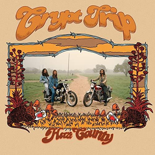Crypt Trip/Haze County