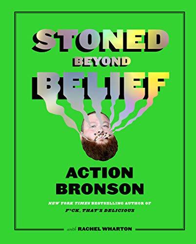 Action Bronson Stoned Beyond Belief