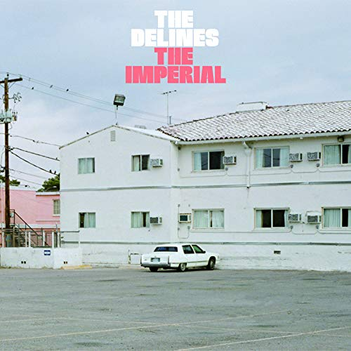 Delines/The Imperial@.