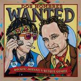 Rockin' Johnny Burgin & Quique Gomez Dos Hombres Wanted