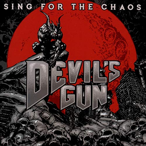 Devils Gun Sing For The Chaos