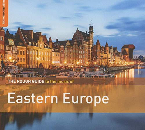 Rough Guide Rough Guide To The Music Of Eastern Europe