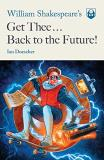 Ian Doescher William Shakespeare's Get Thee Back To The Future!