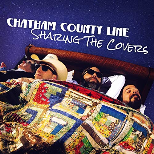 Chatham County Line/Sharing The Covers
